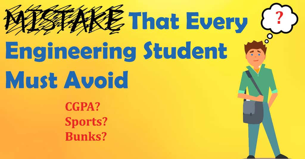 Mistakes-That-Every-Engineering-Student-Must-Avoid